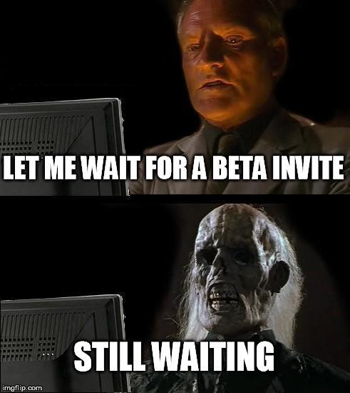 wait for invite.jpg